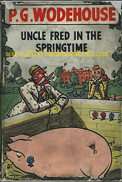 PG Wodehouse Uncle Fred in Springtime