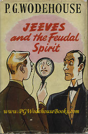 PG Wodehouse Jeeves and the Feudal Spirit