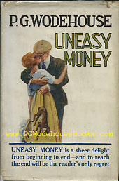 PG Wodehouse Uneasy Money